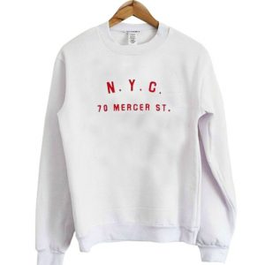 NYC 70 Mercer ST Sweatshirt