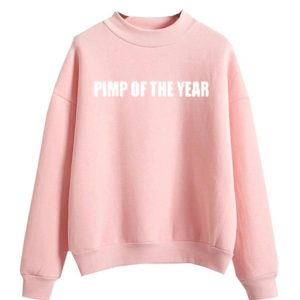 Pimp Of The Year Pink Sweatshirt