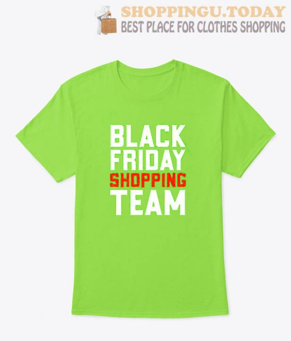 Black Friday Shopping Team T Shirt
