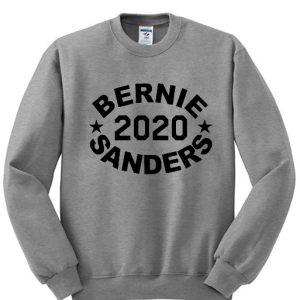 BERNIE Sanders 2020 Sweatshirt