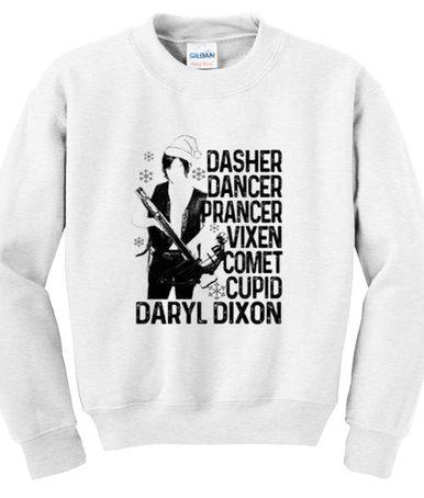 Dasher Dancer Prancer Vixen Comet Cupid Sweatshirt