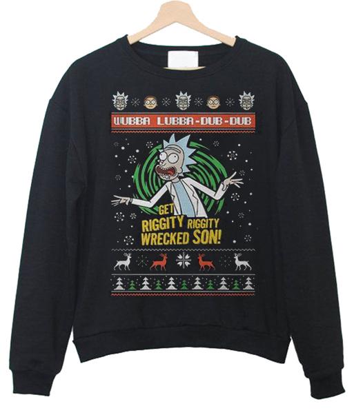 Get Riggity Wrecked Son Sweatshirt