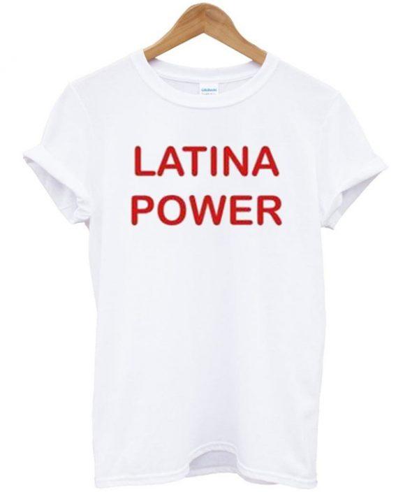 Latina Power T-Shirt
