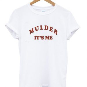 Mulder it's me tshirt graphic tshirts