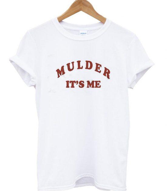 Mulder it's me tshirt graphic tshirts