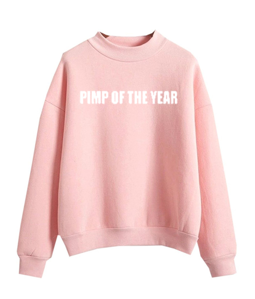 Pimp Of The Year Pink Sweatshirt