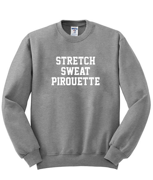 Stretch Sweat Pirouette Grey Sweatshirt