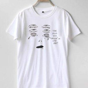 The Fuck you Fallin For T-Shirt