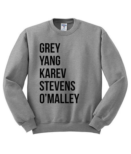 Grey yang karev stevens o'malley Sweatshrit