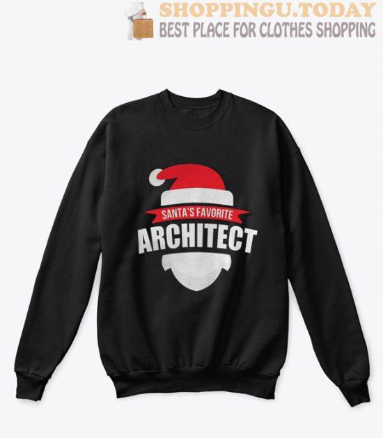 Christmas Santa's Favorite Architect sweatshirt