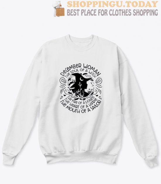December woman the soul of a witch sweatshirt
