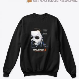 Halloween 4 The Return Of Michael Myers Sweatshirt