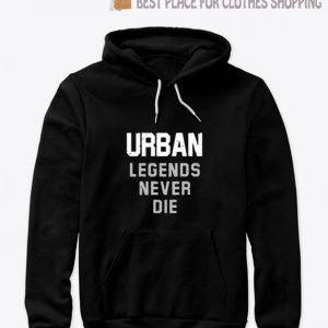 Nicki Meyer Dennis Urban legends never die Hoodie