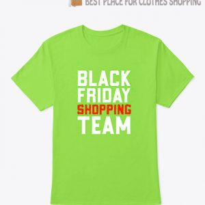 Black Friday Shopping Team T Shirt