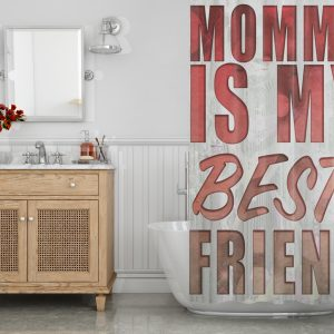 Mom is my best Friend Shower Curtain
