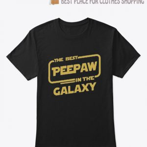 The best Peepaw in the galaxy T Shirt