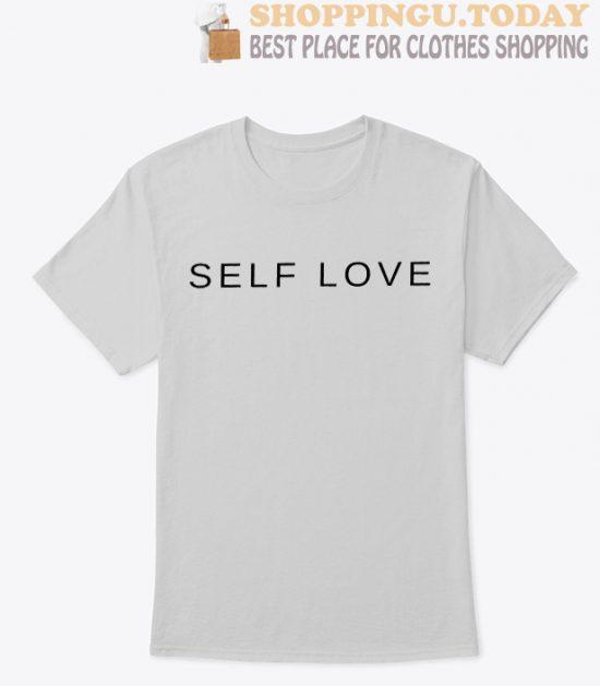 Self Love SP T-Shirt
