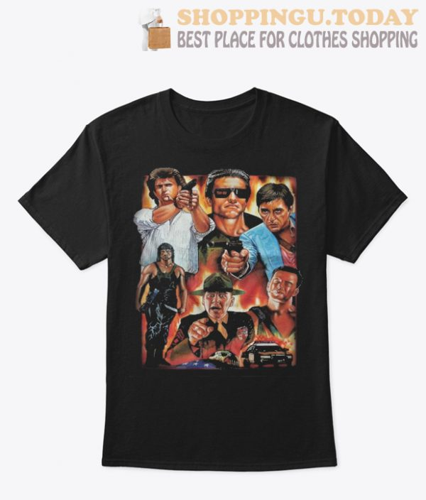 Terminator Scarface Die Hard Rambo Lethal Weapon SP T-Shirt