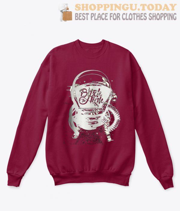 Bitxh I'm High Astronaut SP Sweatshirt
