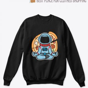 Funny Astronaut Outer Space Meditation Yoga Pizza Gift SP Sweatshirt