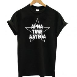 Apna Time Aayega LT T Shirt