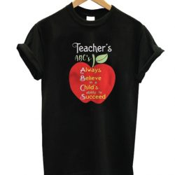 Apple Teacher ABCs Always Believe in a Childs ability to Succeed LT T Shirt