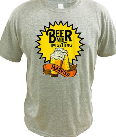 Awesome Beer Me I'm Getting Married LT T shirt