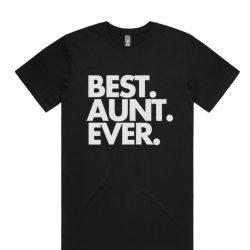 Best Aunt Ever Aunt T shirt