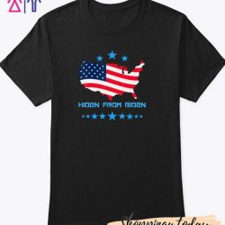 Hiden From Biden 2020 Election T-Shirt