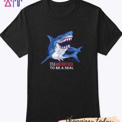 Shark quote T Shirt
