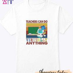 Teachers Can Do Virtually Anything Vintage Retro T-Shirt