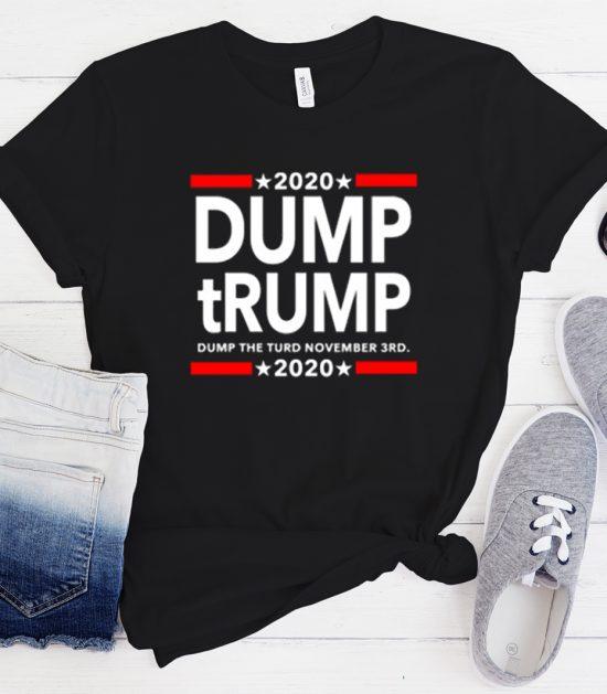 Dump the TURD November Cool Trending T-Shirt