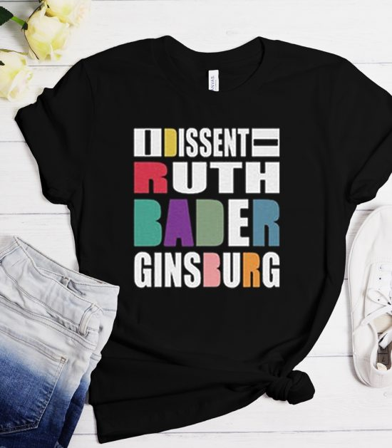 I Dissent Ruth Bader Ginsburg Cool Trending T-Shirt
