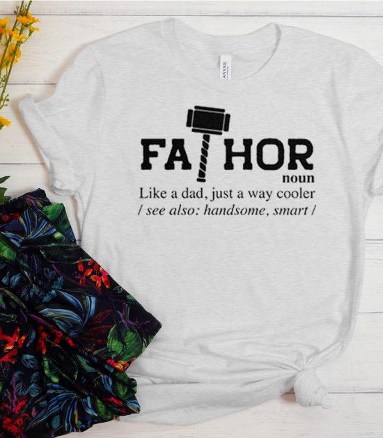 Fathor Noun Like A Dad Cool Trending T Shirt