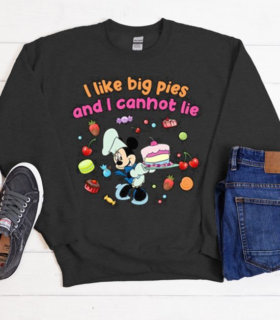 I Like Big Pies And I Can Not Lie Cool Trending Sweatshirt
