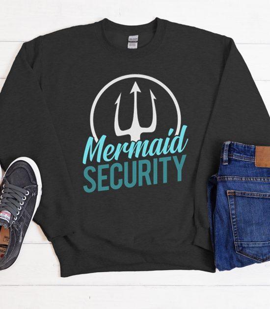 Mermaid Security Cool Trending Sweatshirt