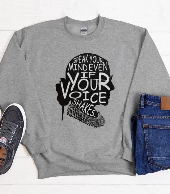 Speak your mind Cool Trending Sweatshirt