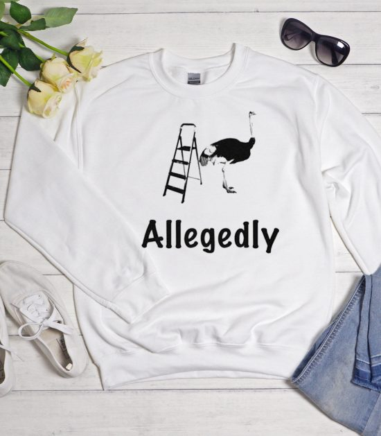 Allegedly graphic Sweatshirt
