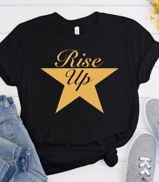 Hamilton Rise Up Unisex Cool Trending graphic T Shirt