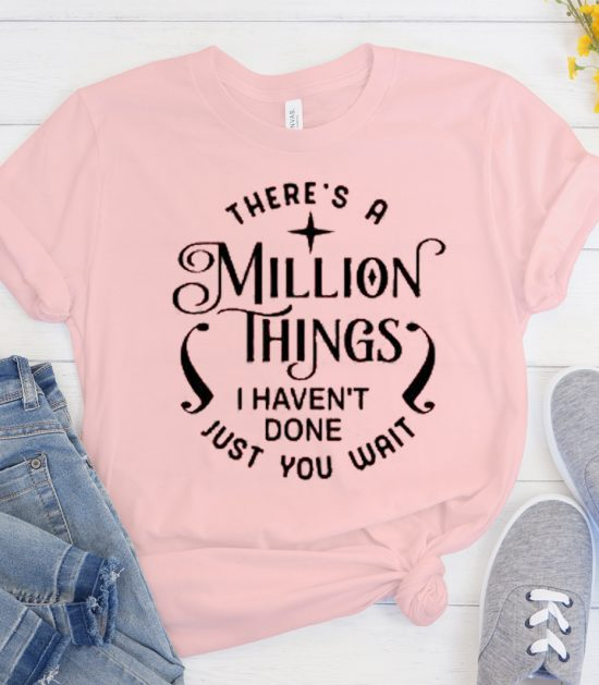 Hamilton - Theres a Million Things Cool Trending graphic T Shirt