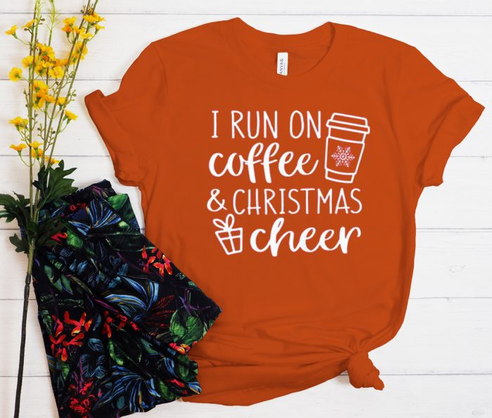 I Run Coffee And Christmas Cheer graphic T Shirt