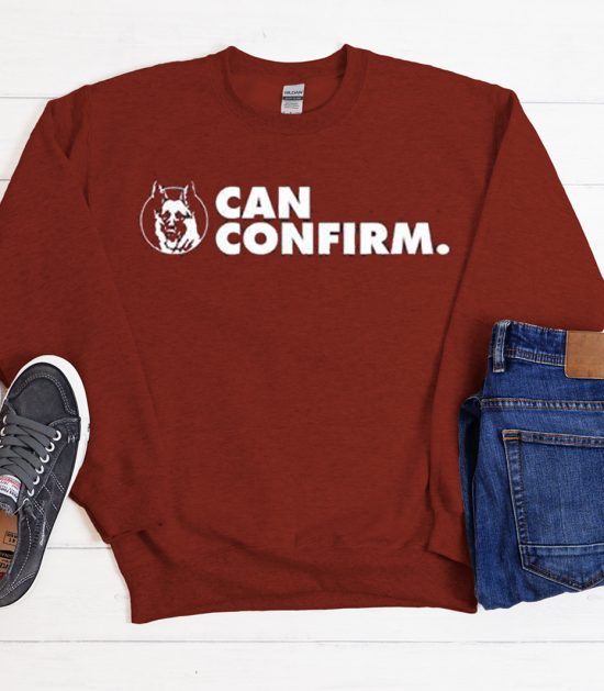 Letterkenny Can Confirm graphic Sweatshirt
