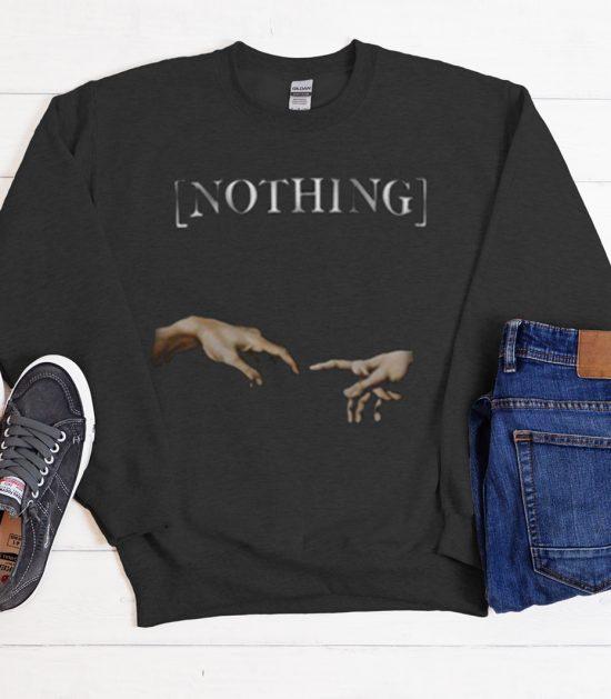 Nothing Creation Of Adam Hands Cool Trending graphic Sweatshirt
