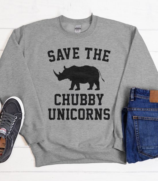 Save the chubby unicorns graphic Sweatshirt