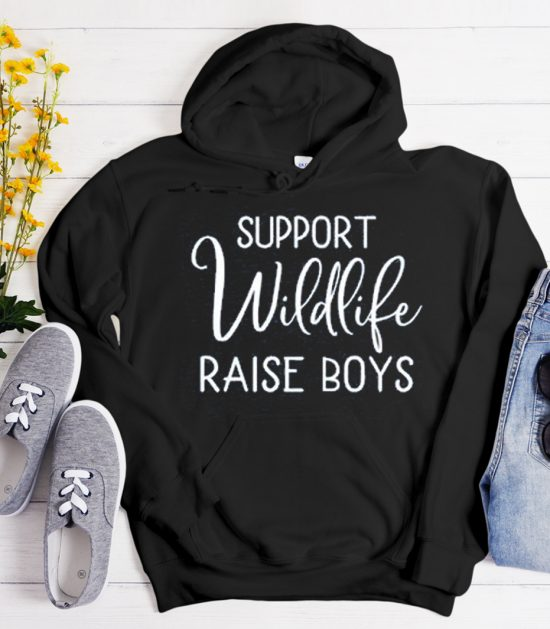 Support Wildlife Raise Boys graphic Hoodie