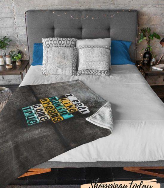 I Feel Like Makin' Dream Come True Cute Graphic Blanket