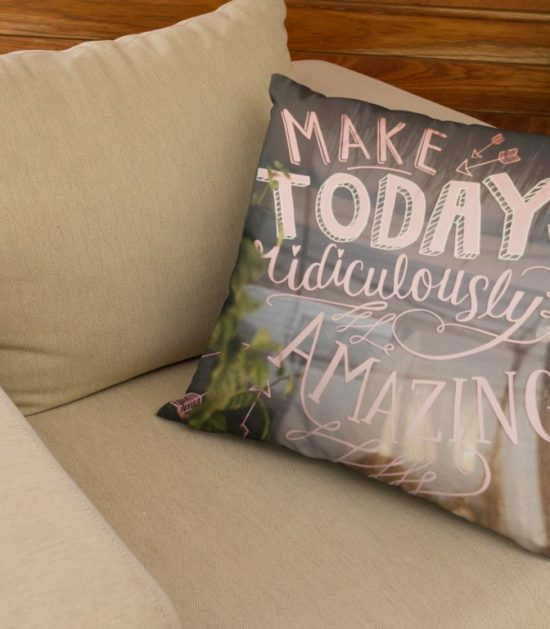 Make Today Ridiculous Amazing Cute Pillow Case
