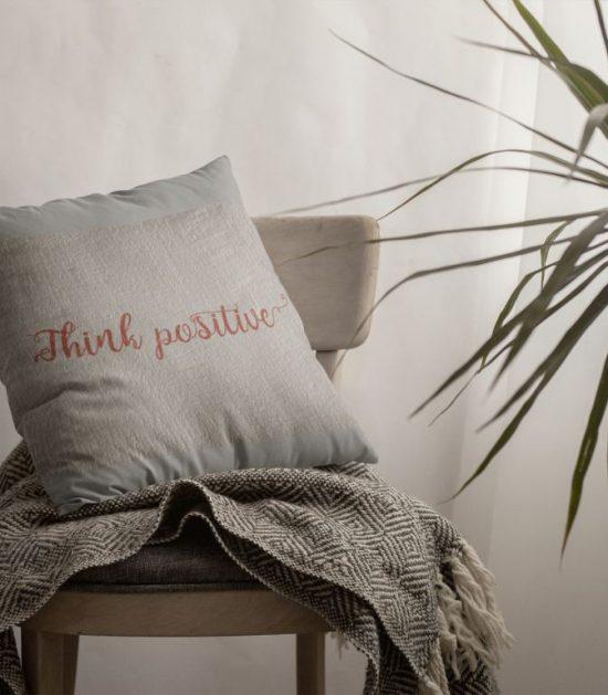 Think Positive Cute Pillow Case