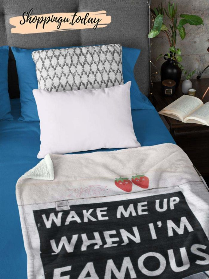 Wake Me Up When I'M Famous Cute Graphic Blanket
