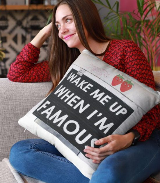 Wake Me Up When I'M Famous Cute Pillow Case